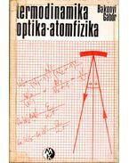 Termodinamika - optika - atomfizika - Bakonyi Gábor