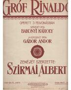 Gróf Rinaldó - Bakonyi Károly, Gábor Andor, Szirmai Albert