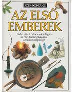 Az első emberek - Baktainé Neu Piroska (szerk.)