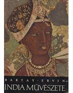 India művészete - Baktay Ervin