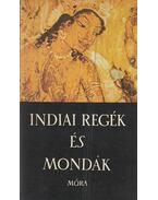 Indiai regék és mondák - Baktay Ervin