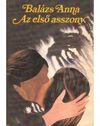 Az első asszony - Balázs Anna