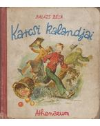 Karcsi kalandjai - Balázs Béla