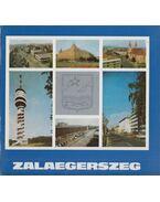 Zalaegerszeg város képeskönyve - Balázs Béla, Magyar Katalin, Kalmár Tibor