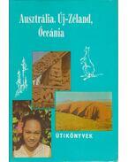 Ausztrália, Új-Zéland, Óceánia - Balázs Dénes