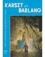 Karszt és Barlang 1992 / I-II. - Balázs Dénes
