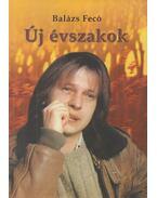 Új évszakok (dedikált) - Balázs Fecó