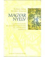 Magyar nyelv 12. - Balázs Géza, Benkes Zsuzsa
