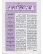 Édes Anyanyelvünk 2001. október XXIII/4. - Balázs Géza, Kemény Gábor, Maróti István