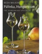 Pálinka, Hungarikum (angol) - Balázs Géza