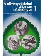 A növényvédelmi állattan kézikönyve 1. - Balázs Klára, Jermy Tibor