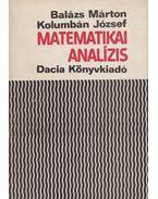 Matematikai analízis - Balázs Márton - Kolumbán József