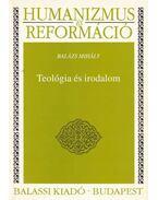 Teológia és irodalom - Balázs Mihály