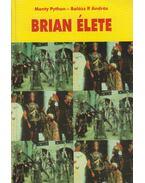 Brian élete - Balázs P. András, MONTY PYTHON