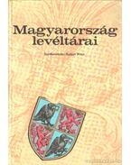 Magyarország levéltárai - Balázs Péter