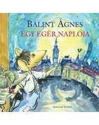 Egy egér naplója - Bálint Ágnes