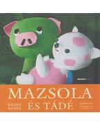 Mazsola és Tádé - Bálint Ágnes