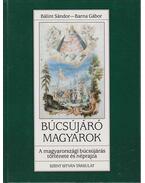 Búcsújáró magyarok - Bálint Sándor, Barna Gábor