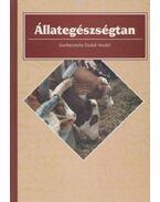 Állategészségtan - Bálint Tibor, Bicsérdy Gyula, Duduk Vendel, Egri Borisz, Perjés István, Szovátay György