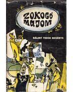 Zokogó majom (dedikált) - Bálint Tibor