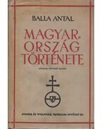 Magyarország története - Balla Antal