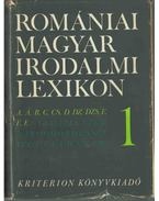 Romániai magyar irodalmi lexikon 1. A-F (dedikált) - Balogh Edgár
