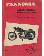 Pannonia motorkerékpárok kezelése és javítása - Balogh Gyula, Wohlmuth Emil