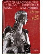 Katalog der ausländischen Bildwerke des Museums der Bildenden Künste in Budapest - I. Textband - Balogh Jolán