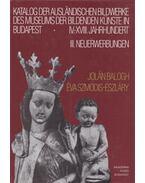 Katalog der ausländischen Bildwerke des Museums der Bildenden Künste in Budapest - Balogh Jolán, Szmodis-Eszláry Éva
