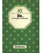 Bio... Szövetségben a természettel - Balogh Júlia