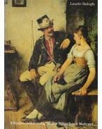 Alltagsschilderung in der Münchner Malerei - Balogh László