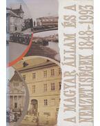 A magyar állam és a nemzetiségek 1848-1993 - Balogh Sándor