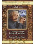 Einstein tér/mező kérdésének megoldása - Balogh Sándor