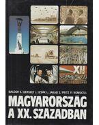Magyarország a XX. században - Balogh Sándor, Gergely Jenő, Izsák Lajos, Jakab Sándor, Pritz Pál, Romsics Ignác