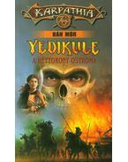 Yedikule - Bán Mór