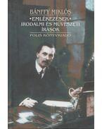 Emlékezések - Irodalmi és művészeti írások - Bánffy Miklós