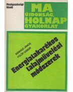 Energiatakarékos talajművelési módszerek - Bánházi János, Fülöp Gábor