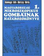 Magyarország mikroszkopikus gombáinak határozókönyve I-III. kötet - Bánhegyi József, Tóth Sándor, Ubrizsy Gábor, Vörös József