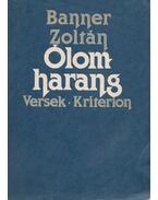 Ólomharang - Banner Zoltán