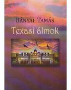 Texasi álmok (dedikált) - Bányai Tamás