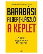 A képlet - A siker egyetemes törvényei - Barabási Albert, László