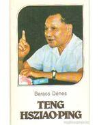 Teng Hsziao-Ping - Baracs Dénes