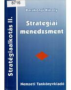 Stratégiai menedzsment - Barakonyi Károly