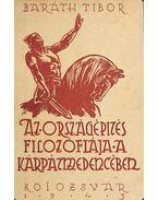 Az országépítés filozófiája a Kárpátmedencében - Baráth Tibor