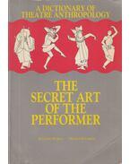 A Dictionary of Theatre Antropology - Barba, Eugenio, Nicola Savarese