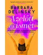 Azelőtt és ismét - Barbara Delinsky
