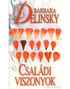 Családi viszonyok - Barbara Delinsky
