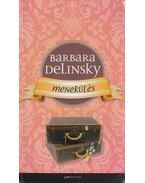 Menekülés - Barbara Delinsky