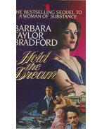 Hold the Dream - Barbara Taylor BRADFORD