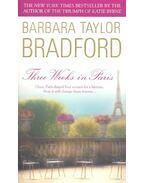 Three Weeks in Paris - Barbara Taylor BRADFORD